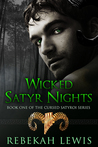 Wicked Satyr Nights (The Cursed Satyroi, #1)