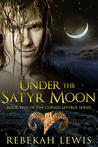Under the Satyr Moon (The Cursed Satyroi, #2)