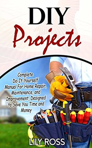 Diy projects complete do it yourself manual for home repair 23795608 solutioingenieria Choice Image