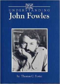 Understanding John Fowles