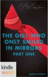 The Girl Who Only Smiled In Mirrors, Part One (Pretty Little Liars; The Girl Who Only Smiled In Mirrors #1)