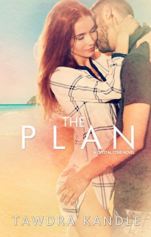 The Plan by Tawdra Kandle