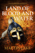 Land of Blood and Water (Th...