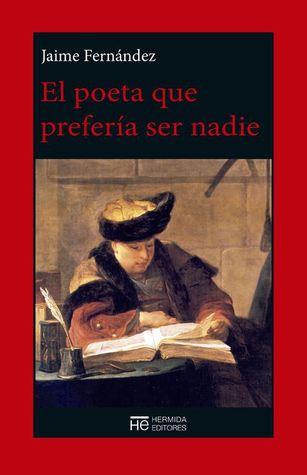 El poeta que prefería ser nadie