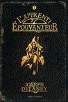 L'apprenti épouvanteur by Joseph Delaney