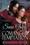 Comanche Temptation (Comanche, #1)