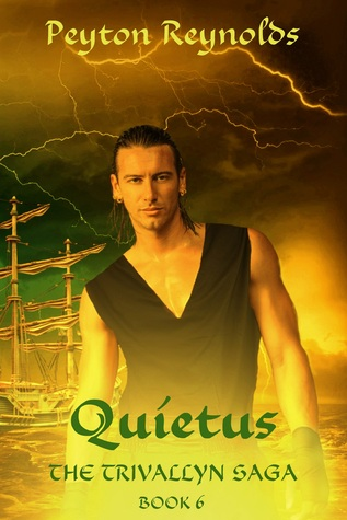 Quietus (Trivallyn Saga #6)
