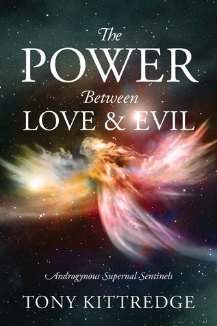 The Power Between Love & Evil
