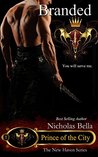 Branded (Prince of the City #1)