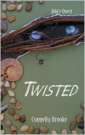 Twisted (Jida's Quest Book 2)