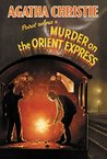 Murder on the Orient Express Facsimile Edition by Agatha Christie
