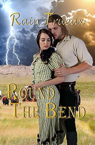 Round The Bend (Oregon Historicals, #1)