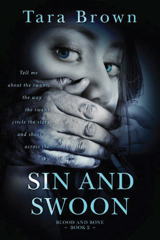 Sin and Swoon (Blood and Bone, #2)