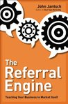 The Referral Engi...