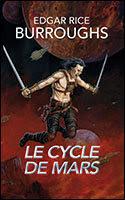 Le Cycle de Mars, Intégrale, tome 1