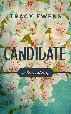 Candidate(Love Story 2) - Tracy Ewens