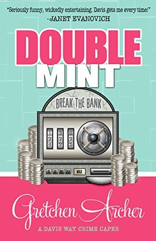 Double Mint (Davis Way Crime Caper, #4)