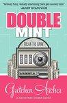 Double Mint (Davis Way Crime Caper, #4)