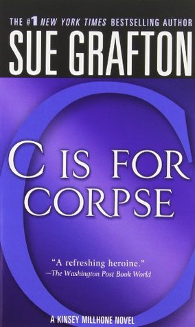 C is for Corpse (Kinsey Millhone, #3)