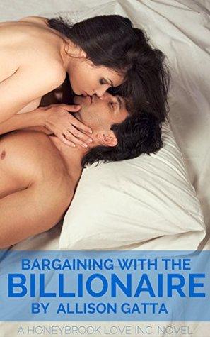 Bargaining with the Billionaire (Honeybrook Love, Inc., #3)