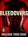 Bleedovers: A Dystopian Novella