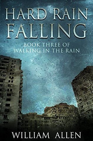 Hard Rain Falling (Walking in the Rain, #3)