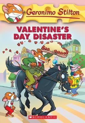 Valentine's Day Disaster by Geronimo Stilton