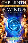 The Ninth Wind (Splendor and Ruin #1)