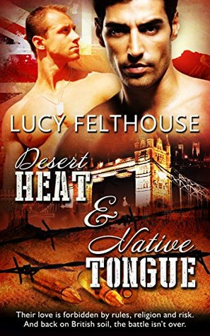 Desert Heat / Native Tongue by Lucy Felthouse
