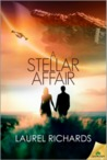 A Stellar Affair by Laurel Richards