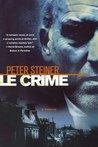 Le Crime (Louis Morgon #1)