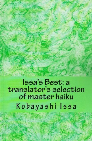 Issa's Best: A Translator's Selection of Master Haiku