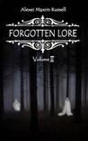 Forgotten Lore: Volume II