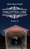 Forgotten Lore: Volume I
