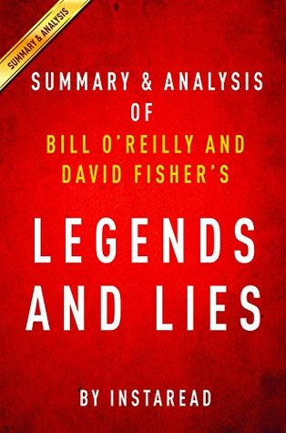 Legends and Lies by Bill O'Reilly and David Fisher | Summary & Analysis: The Real West