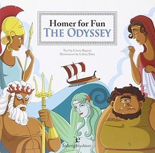 The Odyssey. Homer for fun