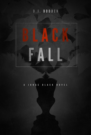 Black Fall (The Black Year Series, Book 1)