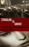 Struggling to Survive (Anya #2)