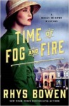 Time of Fog and Fire (Molly Murphy Mysteries, #16)