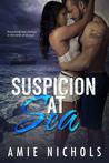 Suspicion At Sea by Amie Nichols
