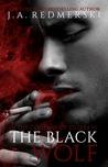 The Black Wolf by J.A. Redmerski