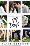 99 Days by Katie Cotugno