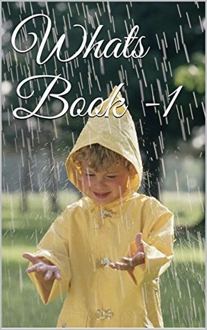 Kids:Whats Book -1: Bedtime Stories,Children's Books, Early Reader, Kids Free, Funny Children's Book For Age 4-8,Kids' Moral Stories