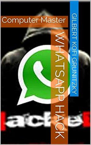 WhatsApp Hack: Computer Master