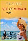 The Other Side of Summer by Elyse Douglas