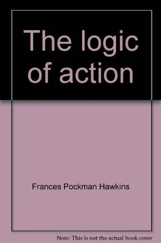 The Logic Of Action; Young Children At Work