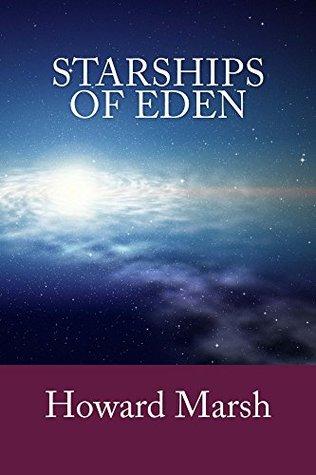 Starships of Eden