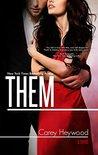 Them (Him & Her, #3)