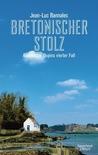 Bretonischer Stolz by Jean-Luc Bannalec