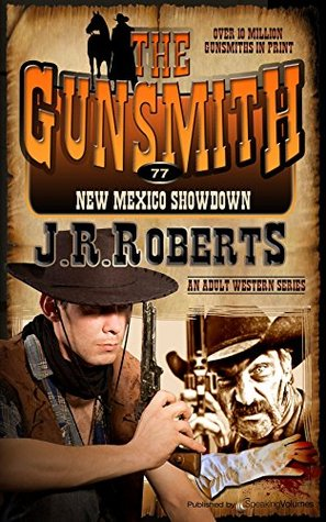 New Mexico Showdown (The Gunsmith Book 77)